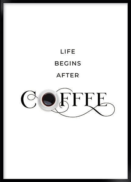 Posters - Coffee life