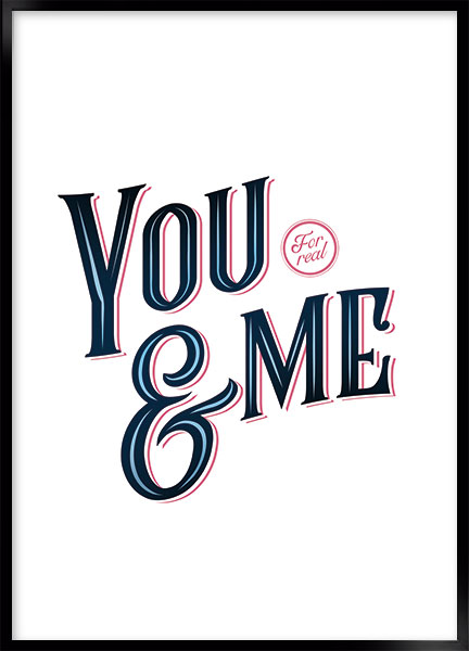 Posters - You and me