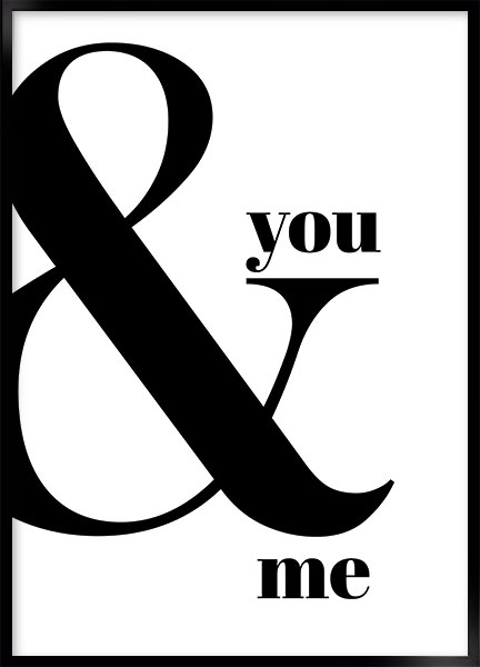 Posters - You & me