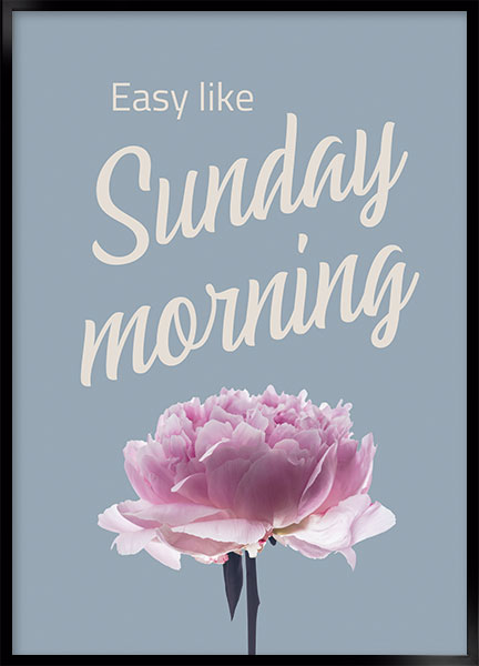 Posters - Easy like sunday