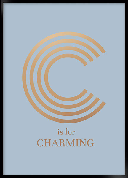 Posters - C is for charming