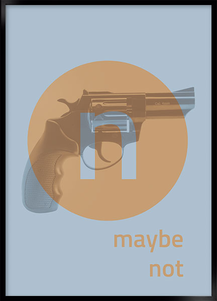 Posters - Maybe not