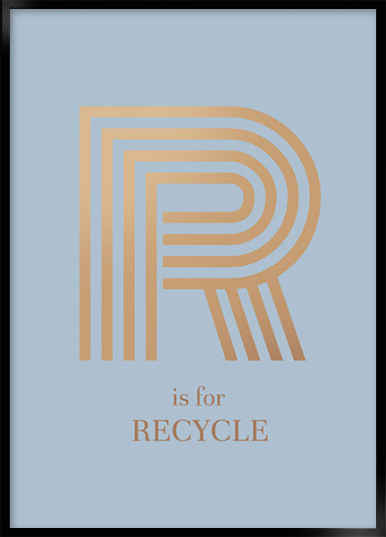 Posters - R for recycle